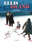 Ellis Island - Tome 2 - Le rêve américain