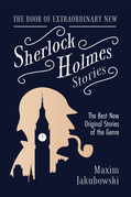 The Book of Extraordinary New Sherlock Holmes Stories