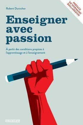 Enseigner avec passion