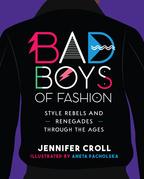 Bad Boys of Fashion