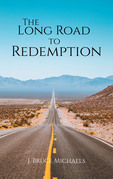 The Long Road to Redemption