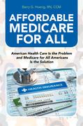 Affordable Medicare for All