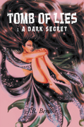 Tomb of Lies: a Dark Secret