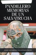 Pandillero        Memorias De Un Salvatrucha