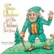 Shaun the Leprechaun and Other Children's Short Stories