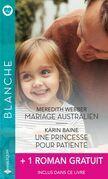 Mariage australien - Une princesse pour patiente - Un homme idéal pour le Dr Mitzi Sanchez