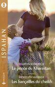 Le prince du Kharastan - Les fiançailles du cheikh