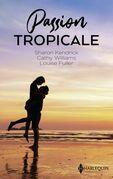 Passion tropicale