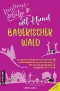 Lieblingsplätze mit Hund Bayerischer Wald