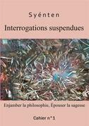 Interrogations suspendues