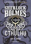 Sherlock Holmes e il terrore di Cthulhu
