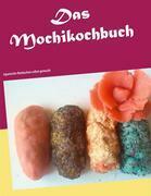 Das Mochikochbuch