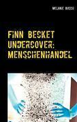 Finn Becket Undercover: