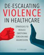 De-Escalating Violence in Healthcare