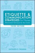 Etiquette & Communication Strategies for Nurses, Third Edition