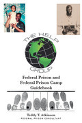 Federal Prison and Federal Prison Camp Guidebook