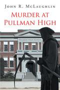 Murder at Pullman High