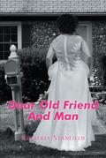 Dear Old Friend And Man