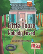 The Little House Nobody Loved