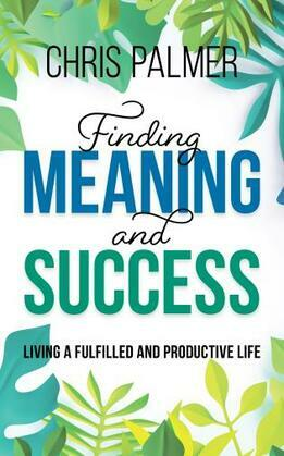Finding Meaning and Success