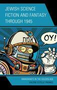Jewish Science Fiction and Fantasy through 1945