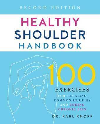 Healthy Shoulder Handbook: Second Edition