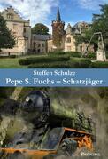 Pepe S. Fuchs - Schatzjäger
