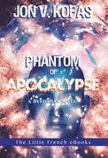 Phantom of Apocalypse