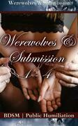 Werewolves & Submission 1-4