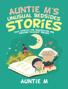 Auntie M's Unusual Bedsides Stories
