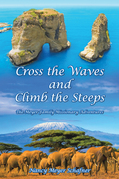 Cross the Waves and Climb the Steeps