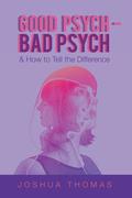Good Psych - Bad Psych