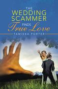The Wedding Scammer Finds True Love