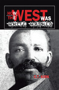 How the West Was White-Washed
