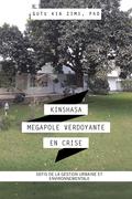 Kinshasa Megapole Verdoyante En Crise