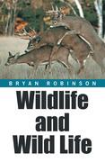 Wildlife and Wild Life