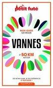 VANNES ET 50 KM AUTOUR 2021 Carnet Petit Futé