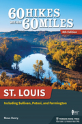 60 Hikes Within 60 Miles: St. Louis