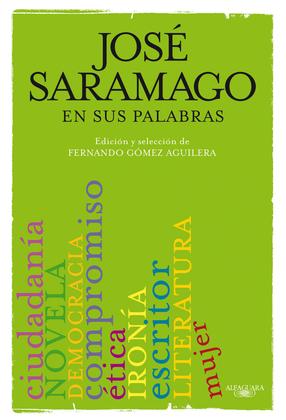José Saramago en sus palabras