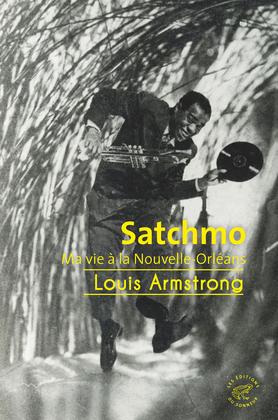 Satchmo - Ma vie à La Nouvelle-Orléans