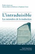 L'Intraduisible: les méandres de la traduction