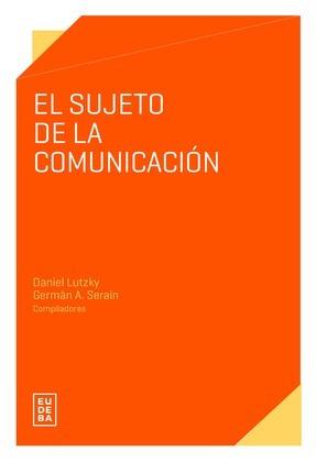 El sujeto de la comunicación