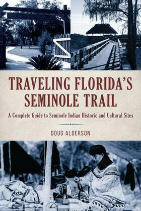 Traveling Florida's Seminole Trail
