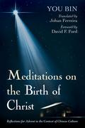 Meditations on the Birth of Christ