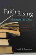 Faith Rising—Between the Lines