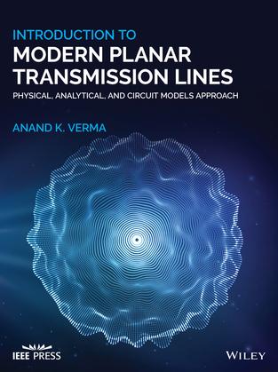 Introduction To Modern Planar Transmission Lines