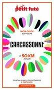 CARCASSONNE ET 50 KM AUTOUR 2021 Carnet Petit Futé