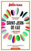 SAINT-JEAN-DE-LUZ ET 50 KM AUTOUR 2021 Carnet Petit Futé