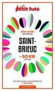 SAINT-BRIEUC ET 50 KM AUTOUR 2021 Carnet Petit Futé