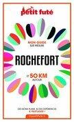 ROCHEFORT ET 50 KM AUTOUR 2021 Carnet Petit Futé